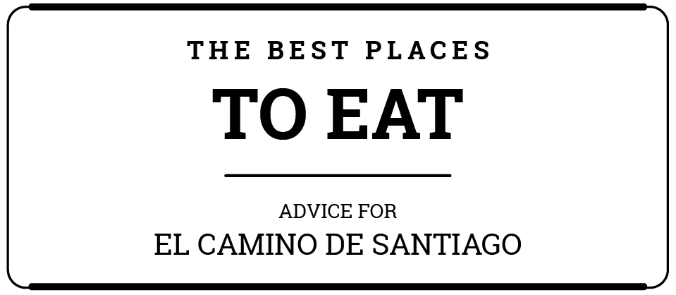 Where to eat in El Camino de Santiago