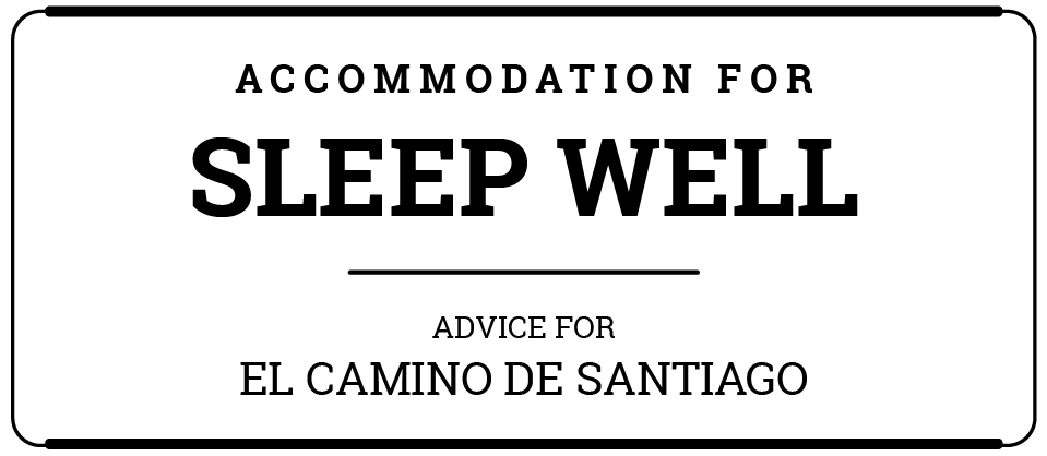 Where to rest and sleep in El Camino de Santiago